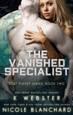 The Vanished Specialist (The Lost Planet 2) by K. Webster