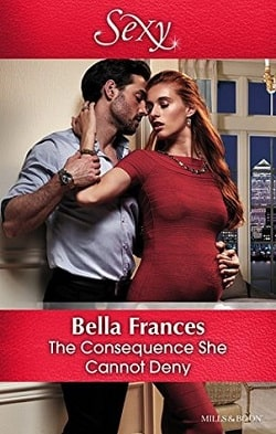 The Consequence She Cannot Deny by Bella Frances