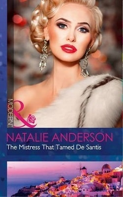 The Mistress That Tamed De Santis by Natalie Anderson