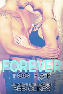 Forever Too Far (Rosemary Beach 3) by Abbi Glines