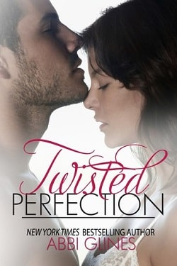 Twisted Perfection (Rosemary Beach 5) by Abbi Glines