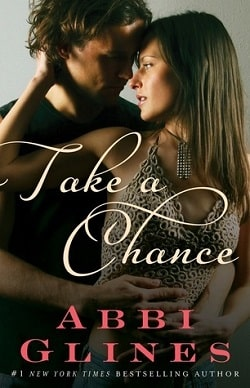Take a Chance (Rosemary Beach 7) by Abbi Glines