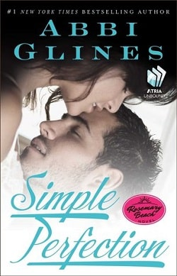 Simple Perfection (Rosemary Beach 6) by Abbi Glines