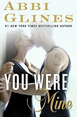 You Were Mine (Rosemary Beach 9) by Abbi Glines