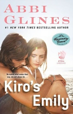 Kiro's Emily (Rosemary Beach 9.5) by Abbi Glines