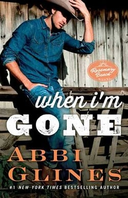 When I'm Gone (Rosemary Beach 10) by Abbi Glines