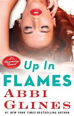 Up in Flames (Rosemary Beach 13) by Abbi Glines