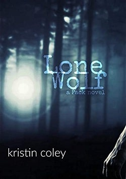 Lone Wolf (The Pack 5) by Kristin Coley
