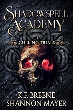 The Culling Trials (Shadowspell Academy 2) by Shannon Mayer, K.F. Breene