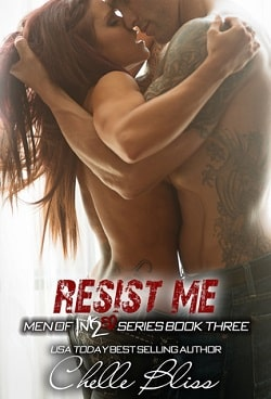 Resist Me (Men of Inked 3) by Chelle Bliss