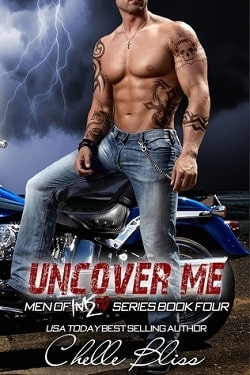 Uncover Me (Men of Inked 4) by Chelle Bliss
