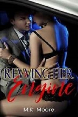 Revving Her Engine by M.K. Moore