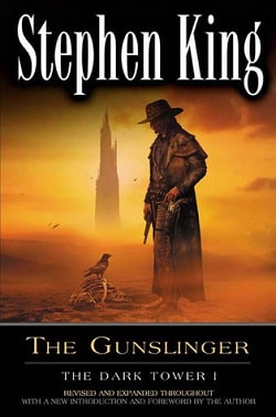 The Gunslinger (The Dark Tower 1) by Stephen King