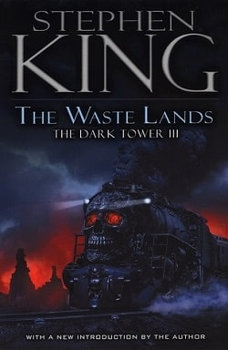 The Waste Lands (The Dark Tower 3) by Stephen King