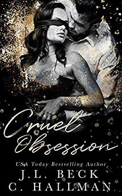 Deadly Obsession (The Obsession Duet 2) by J.L. Beck, Cassandra Hallman