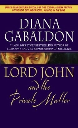 Lord John and the Private Matter (Lord John Grey 1) by Diana Gabaldon