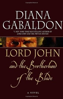 Lord John and the Brotherhood of the Blade (Lord John Grey 2) by Diana Gabaldon