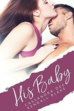 His Baby by Cassandra Dee, Kendall Blake