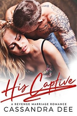 His Captive by Cassandra Dee