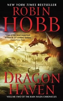 Dragon Haven (Rain Wild Chronicles 2) by Robin Hobb