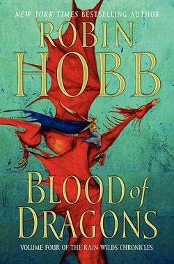 Blood of Dragons (Rain Wild Chronicles 4) by Robin Hobb