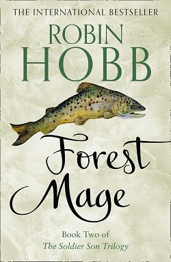 Forest Mage (The Soldier Son Trilogy 2) by Robin Hobb