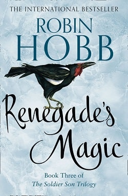 Renegade's Magic (The Soldier Son Trilogy 3) by Robin Hobb