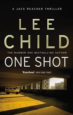 One Shot (Jack Reacher 9) by Lee Child