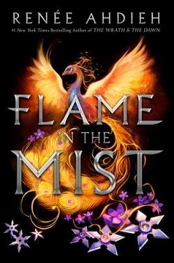 Flame in the Mist (Flame in the Mist 1) by Renee Ahdieh