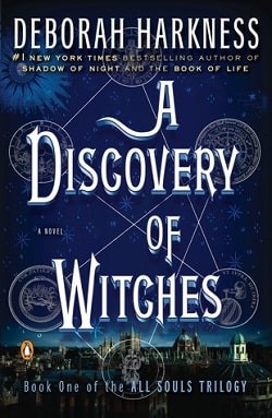 A Discovery of Witches (All Souls Trilogy 1) by Deborah Harkness