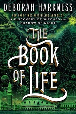 The Book of Life (All Souls Trilogy 3) by Deborah Harkness