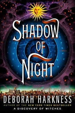Shadow of Night (All Souls Trilogy 2) by Deborah Harkness