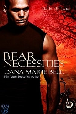 Bear Necessities (Halle Shifters 1) by Dana Marie Bell