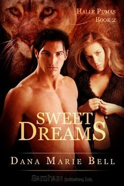 Sweet Dreams (Halle Pumas 2) by Dana Marie Bell