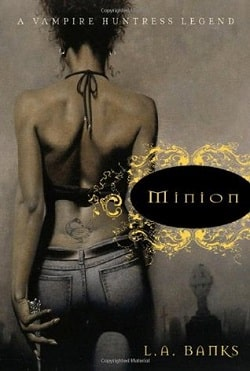 Minion (Vampire Huntress Legend 1) by L.A. Banks