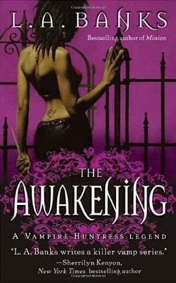 The Awakening (Vampire Huntress Legend 2) by L.A. Banks