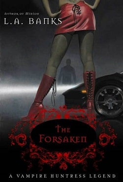 The Forsaken (Vampire Huntress Legend 7) by L.A. Banks