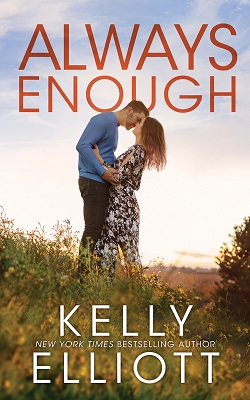 Always Enough (Meet Me in Montana 2) by Kelly Elliott