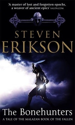 The Bonehunters (The Malazan Book of the Fallen 6) by Steven Erikson