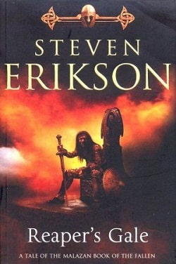 Reaper's Gale (The Malazan Book of the Fallen 7) by Steven Erikson