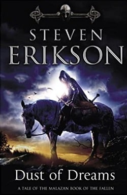 Dust of Dreams (The Malazan Book of the Fallen 9) by Steven Erikson