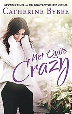 Not Quite Crazy (Not Quite 6) by Catherine Bybee