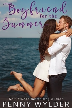 Boyfriend for the Summer by Penny Wylder