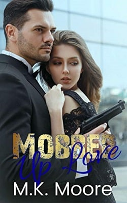 Mobbed Up Love by M.K. Moore