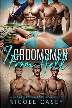 Seven Groomsmen from Hell (Love by Numbers 6) by Nicole Casey