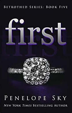 First (Betrothed 5) by Penelope Sky