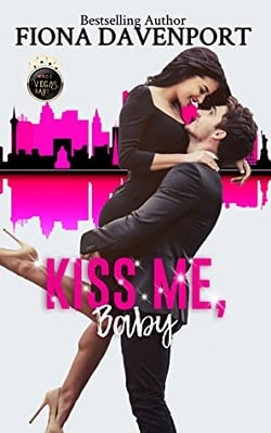 Kiss Me, Baby - Vegas, Baby by Fiona Davenport