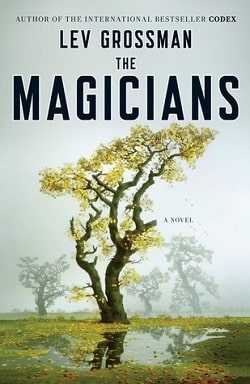The Magicians (The Magicians 1) by Lev Grossman