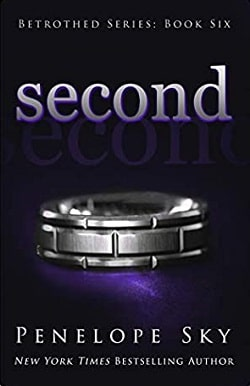 Second (Betrothed 6) by Penelope Sky