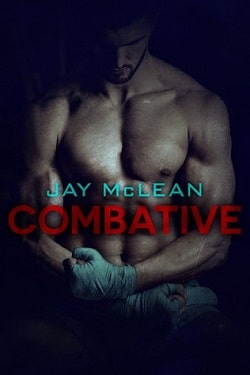 Combative (Combative 1) by Jay McLean
